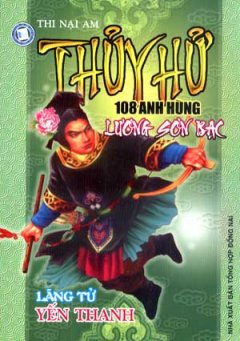 Thuỷ Hử 108 Anh Hùng Lương Sơn Bạc - Lãng Tử Yến Thanh