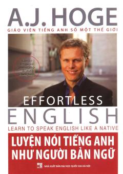 Luyện Nói Tiếng Anh Như Người Bản Ngữ