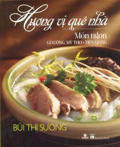 Hương Vị Quê Nhà - Món Ngon Gò Công, Mỹ Tho, Tiền Giang