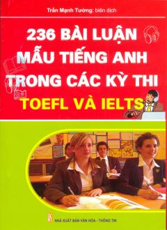 236 Bài Luận Mẫu Tiếng Anh Trong Các Kỳ Thi Toeft Và Ielts