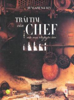 Trái Tim Của Chef (Bìa Cứng)
