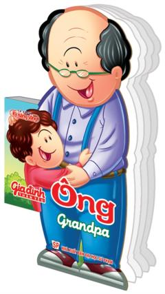 Gia Đình Thân Yêu - Ông (Grandpa)