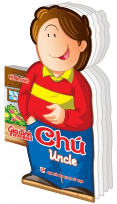 Gia Đình Thân Yêu - Chú (Uncle)