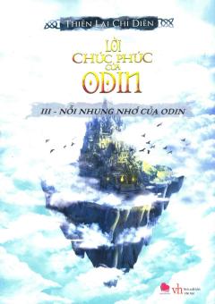 Lời Chúc Phúc Của Odin - Tập 3: Nỗi Nhung Nhớ Của Odin