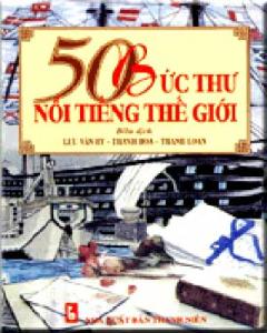 50 Bức Thư Nổi Tiếng Thế Giới