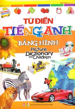 Từ Điển Tiếng Anh Bằng Hình (Kèm 1 CD)
