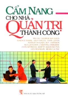 Cẩm Nang Cho Nhà Quản Trị Thành Công