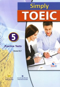 Simply Toeic - 5 Practice Tests (Kèm 1 CD)