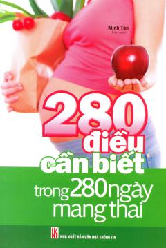280 Điều Cần Biết Trong 280 Ngày Mang Thai