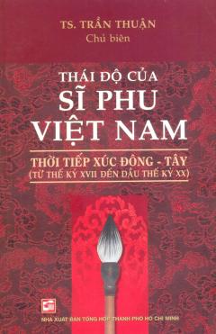 Thái Độ Của Sĩ Phu Việt Nam Thời Tiếp Xúc Đông - Tây