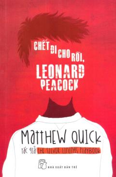 Chết Đi Cho Rồi, Leonard Peacock
