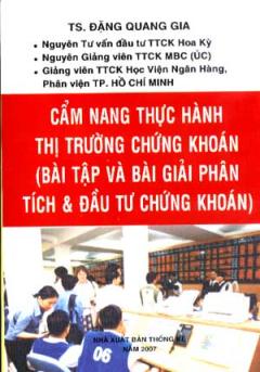 Cẩm Nang Thực Hành Thị Trường Chứng Khoán (Bài Tập Và Bài Giải Phân Tích & Đầu Tư Chứng Khoán)