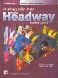 Hướng dẫn học New Headway (Elementary)
