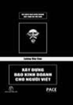 Lương Văn Can - Xây Dựng Đạo Kinh Doanh Cho Người Việt (Bộ Sách Đạo Kinh Doanh Việt Nam Và Thế Giới)