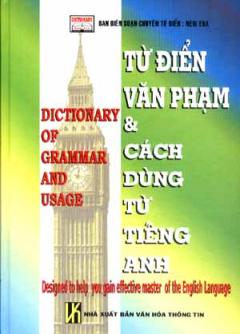Từ Điển Văn Phạm Và Cách Dùng Từ Tiếng Anh