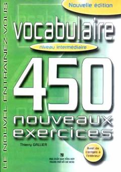 Vocabulaire 450 Nouveaux Exercices - Niveau Intermédiaire