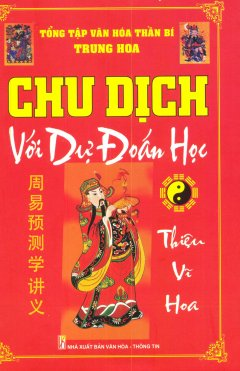 Chu Dịch Với Dự Đoán Học - Tái bản 12/2013