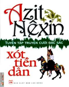 Xót Tiền Dân - Tuyển Tập Truyện Cười Đặc Sắc Của Azit Nêxin