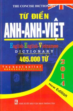 Từ Điển Anh - Anh - Việt (405.000 Từ)