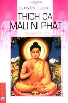 Truyện Tranh Thích Ca Mâu Ni Phật - Song Ngữ Anh Việt