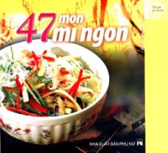 47 Món Mì Ngon