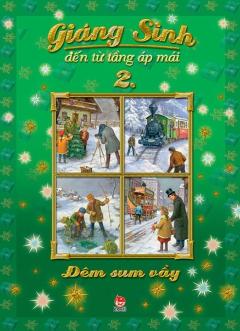 Giáng Sinh Đến Từ Tầng Áp Mái - Tập 2: Đêm Sum Vầy