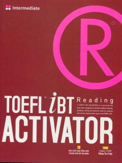 Toefl iBT Reading Activator - Tập 2: Intermediate (Tái Bản 2014)