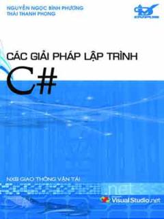 Các Giải Pháp Lập Trình C# (Dùng Kèm Đĩa)