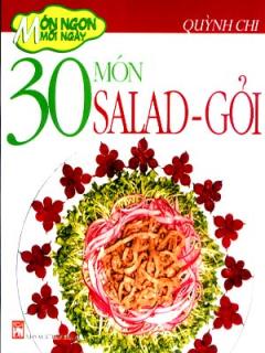 Món Ngon Mỗi Ngày - 30 Món Salad - Gỏi
