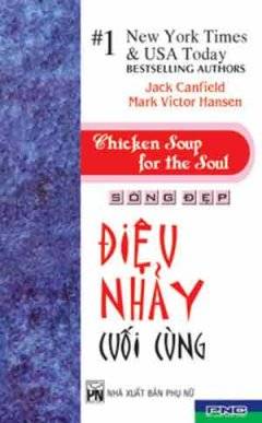 Sống Đẹp - Điệu Nhảy Cuối Cùng (Chicken Soup For The Soul)
