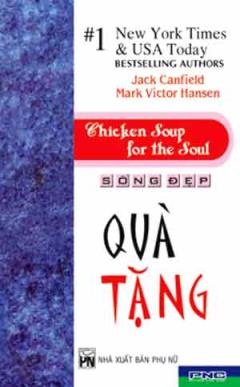 Sống Đẹp - Quà Tặng (Chicken Soup For The Soul)