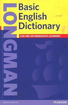Longman Basic English Dictionary (3 Ed.) (British English): Book