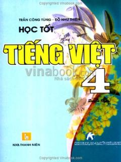 Học Tốt Tiếng Việt 4 - Quyển Hai
