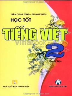Học Tốt Tiếng Việt 2 (Quyển 1)