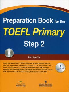 Preparation Book For The TOEFL Primary - Step 2 (Kèm 1 CD)