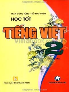 Học Tốt Tiếng Việt 2 (Quyển 2)