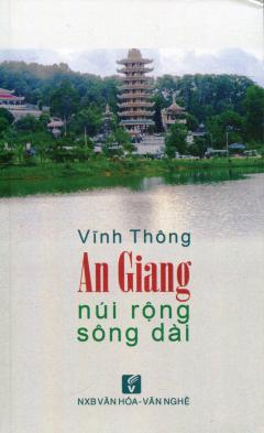 An Giang - Núi Rộng Sông Dài