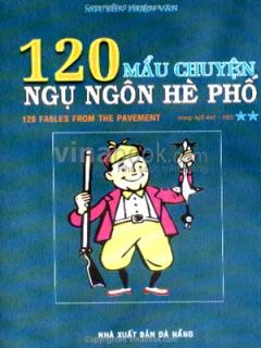 120 Mẫu Chuyện Ngụ Ngôn Hè Phố (Song Ngữ Anh - Việt) Tập 2