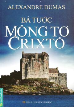 Bá Tước MôngTơ Crixtô (Bìa Cứng)