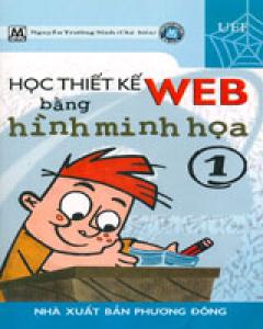 Học Thiết Kế Web Bằng Hình Minh Họa - Tập 1