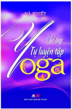Sổ Tay Tự Luyện Tập Yoga