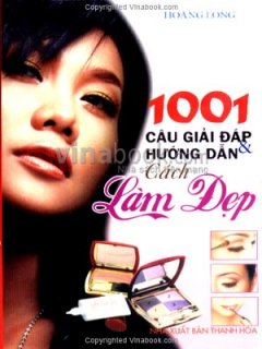1001 Câu Giải Đáp Và Hướng Dẫn Cách Làm Đẹp