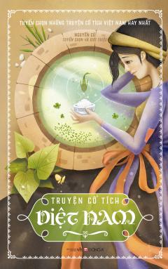 Truyện Cổ Tích Việt Nam - Bìa Mềm (Tái Bản 2015)