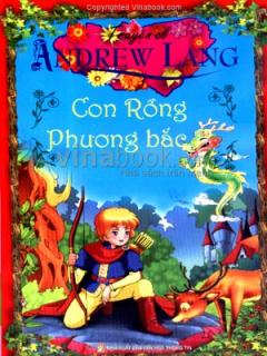 Truyện Cổ Andrew Lang - Con Rồng Phương Bắc