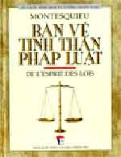 Bàn Về Tinh Thần Pháp Luật