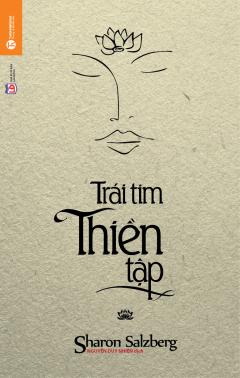 Trái Tim Thiền Tập - Tái bản 03/2015