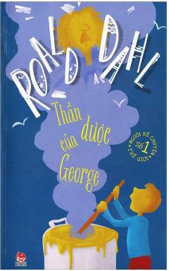 Roald Dahl - Thần Dược Của George