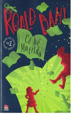 Roald Dahl - Cô Bé Matilda