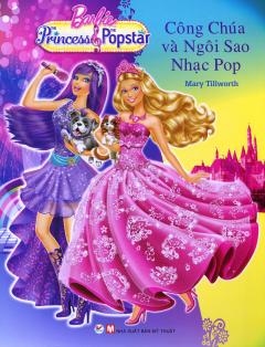 Barbie - Công Chúa Và Ngôi Sao Nhạc Pop