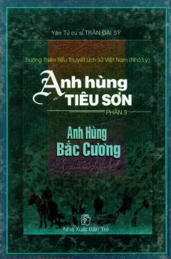 Anh Hùng Tiêu Sơn - Phần 3: Anh Hùng Bắc Cường